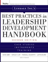 Linkage Inc's Best Practices in Leadership Development Handbook - Case Studies, Instruments, Training ebook by Linkage Inc.