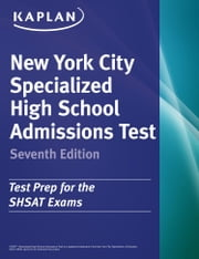 Kaplan New York City Specialized High School Admissions Test ebook by Kaplan