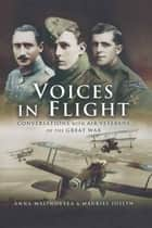 Voices in Flight ebook by Mauriel  Joslyn,Anna Malinovska