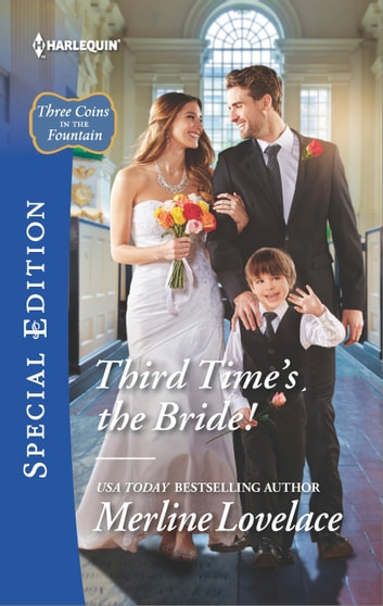 Third Time's the Bride! ebook by Merline Lovelace