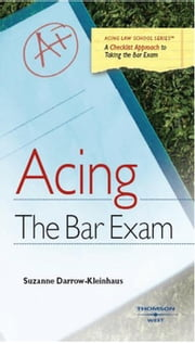 Darrow-Kleinhaus' Acing the Bar Exam ebook by Suzanne Darrow-Kleinhaus