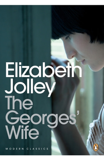The George's Wife ebook by Elizabeth Jolley