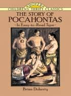 The Story of Pocahontas ebook by Brian Doherty