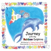Journey with the Rainbow Dolphins ebook by Tamara Justus
