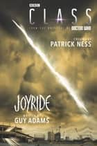 Class: Joyride ebook by Patrick Ness, Guy Adams
