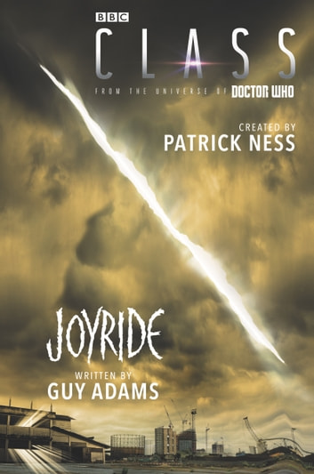 Class: Joyride ebook by Patrick Ness,Guy Adams