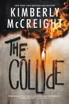 The Collide ebook by Kimberly McCreight