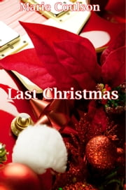 Last Christmas - A novella in Ollie's point of view ebook by Marie Coulson