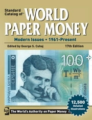 Standard Catalog of World Paper Money: Modern Issues 1961 - Present ebook by Cuhaj, George S.
