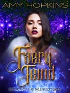 Faery Teind ebook by Amy Hopkins