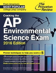 Cracking the AP Environmental Science Exam, 2016 Edition ebook by Princeton Review