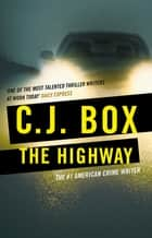 The Highway eBook by C.J. Box