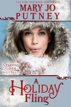 A Holiday Fling (The Starting Over Series, Novella) ebook by Mary Jo Putney