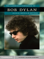 The Cambridge Companion to Bob Dylan ebook by Kevin J. H. Dettmar