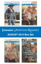Harlequin American Romance August 2015 Box Set - Texas Rebels: Falcon\Falling for the Sheriff\The Texas Ranger's Bride\The Convenient Cowboy ebook by Linda Warren, Tanya Michaels, Rebecca Winters,...