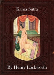 Kama Sutra ebook by Henry Lockworth,Eliza Chairwood,Bradley Smith