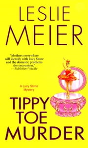 Tippy Toe Murder ebook by Leslie Meier