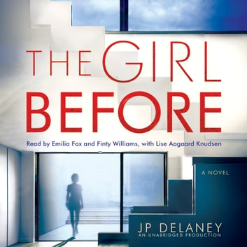 The Girl Before - A Novel audiobook by JP Delaney