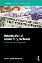 International Monetary Reform ebook by John Williamson