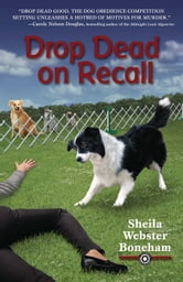 Drop Dead on Recall ebook by Sheila Webster Boneham