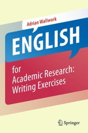 English for Academic Research: Writing Exercises ebook by Adrian Wallwork