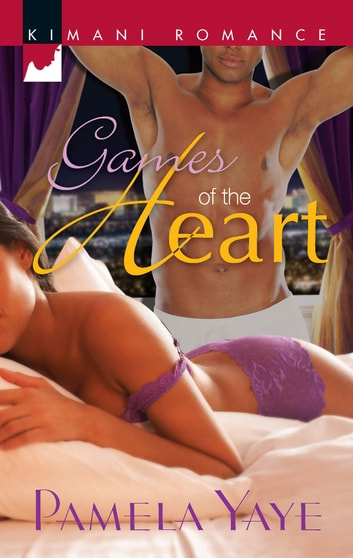 Games of the Heart (Mills & Boon Kimani) ebook by Pamela Yaye
