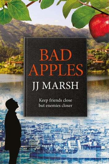 Bad Apples - A European Crime Mystery ebook by JJ Marsh