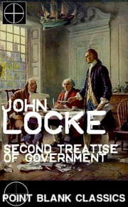 Second Treatise of Government ebook by John Locke