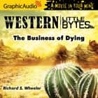 The Business of Dying [Dramatized Adaptation] audiobook by