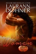 Ral's Woman ebook by Laurann Dohner