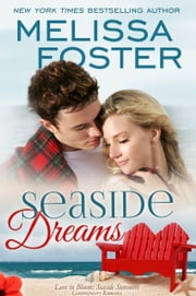Seaside Dreams (Love in Bloom: Seaside Summers) ebook by Melissa Foster
