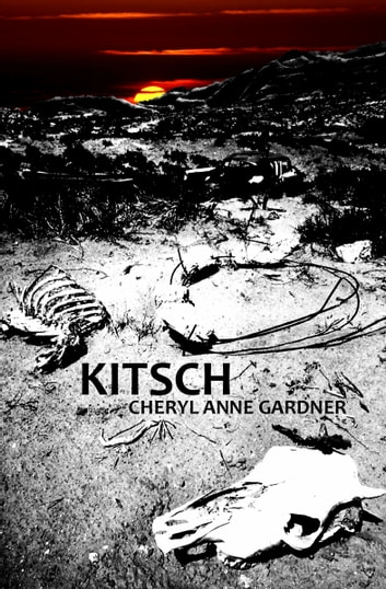 Kitsch ebook by Cheryl Anne Gardner