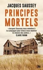 Principes mortels ebook by Jacques Saussey