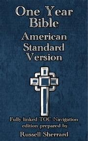 One Year Bible - American Standard Version ebook by Russell Sherrard