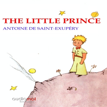 The little prince audiobook by Antoinede Saint-Exupéry