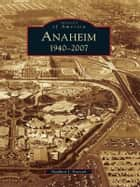 Anaheim ebook by Stephen J. Faessel