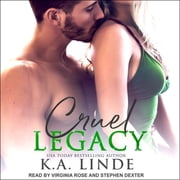 Cruel Legacy audiobook by K.A. Linde