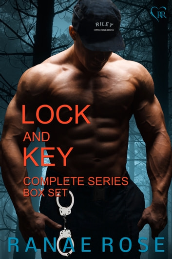 Lock and Key: the Complete Series Box Set (Books 1-4 + Bonus Stories) ebook by Ranae Rose