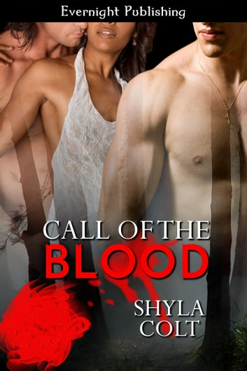 Call of the Blood ebook by Shyla Colt