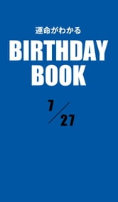 運命がわかるBIRTHDAY BOOK  7月27日 ebook by Zeus