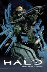 Halo: Tales from Slipspace ebook by Various