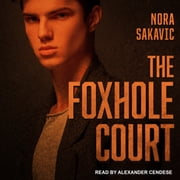 The Foxhole Court audiobook by Nora Sakavic