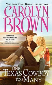 One Texas Cowboy Too Many ebook by Carolyn Brown