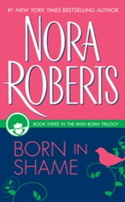 Born in Shame ebook by Nora Roberts