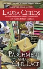 Parchment and Old Lace ebook by Laura Childs, Terrie Farley Moran