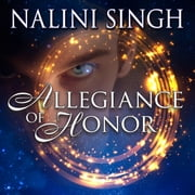 Allegiance of Honor livre audio by Nalini Singh