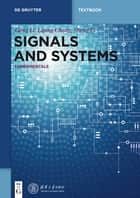 Signals and Systems ebook by Gang Li,Liping Chang,Sheng Li,Tsinghua University Press