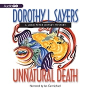 Unnatural Death audiobook by Dorothy L. Sayers