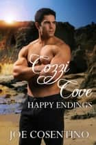 Cozzi Cove: Happy Endings ebook by Joe Cosentino