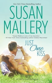 Just One Kiss ebook by Susan Mallery